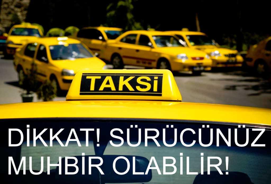 Muhbir taksici dönemi
