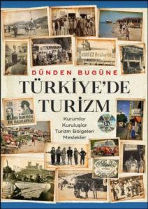 'Türkiye Turizmi Tarihi' yayınlandı